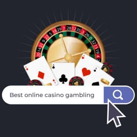 Best Online Casinos For Gambling