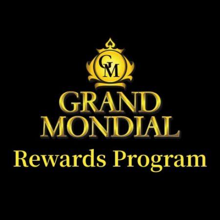 Grand Mondial Casino Rewards Program