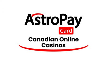 Canadian AstroPay Card Online Casinos