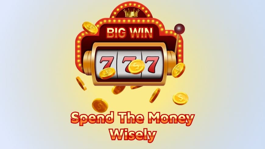 Big Win At Online Casino — Spend The Money Wisely