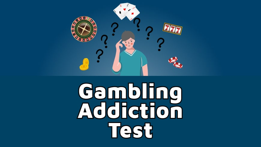Gambling Addiction Test