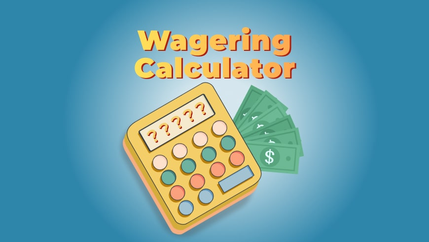Wagering Requirement Calculator