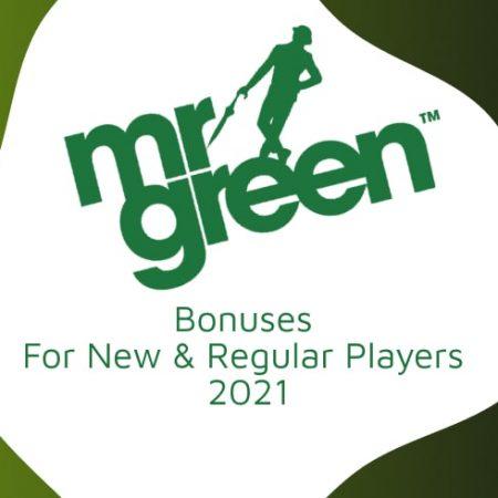 Mr.Green Bonuses For New & Regular Players 2021