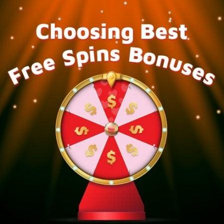 Choosing Best Free Spins Bonuses at Online Casinos