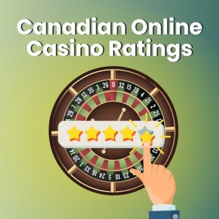 Canadian Online Casino Ratings