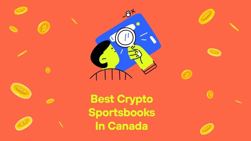 Best Crypto Sportsbooks in Canada