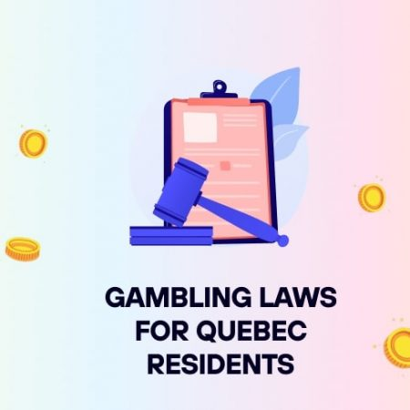 Gambling Laws For Quebec Residents