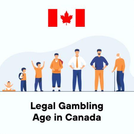 Legal Gambling Age in Canada