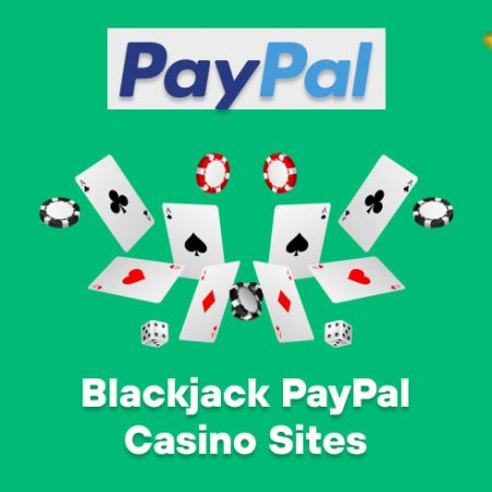 Blackjack PayPal Casino Sites