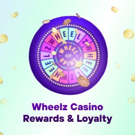 Wheelz Casino Rewards & Loyalty