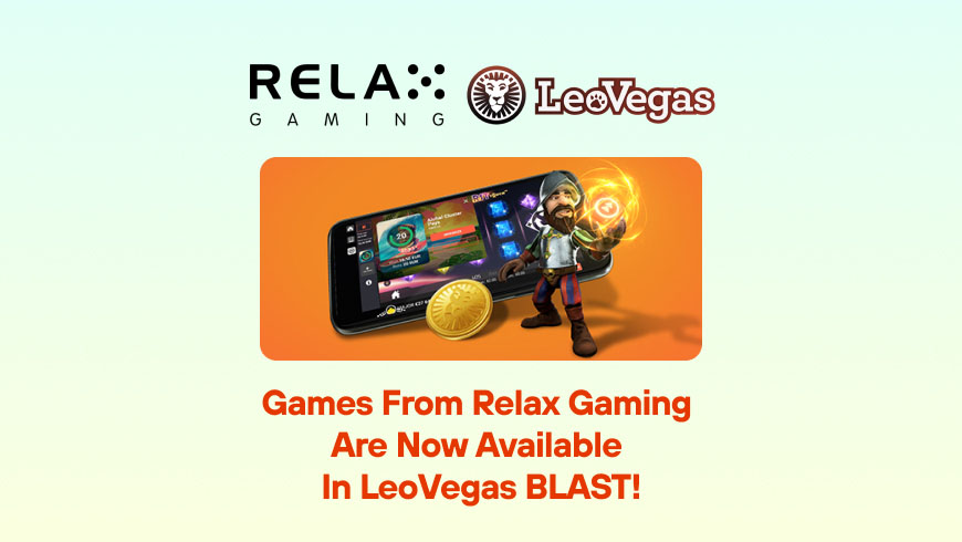 Games from Relax Gaming are Now Available in LeoVegas BLAST!
