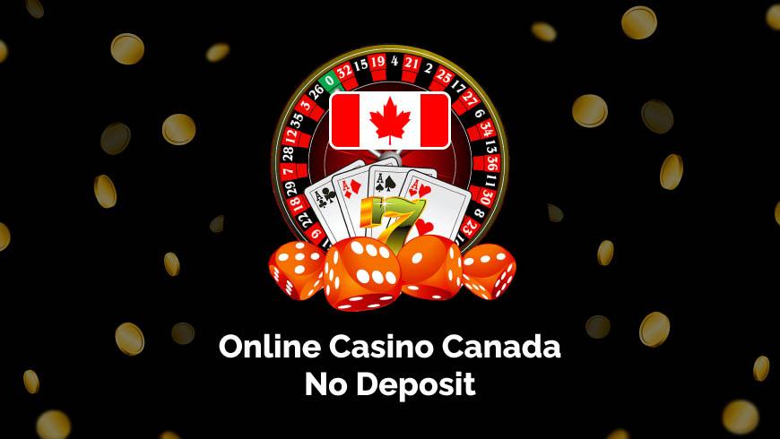 Online Casino Canada No Deposit