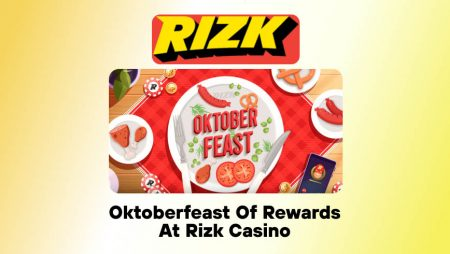 Oktoberfeast of Rewards at Rizk Casino