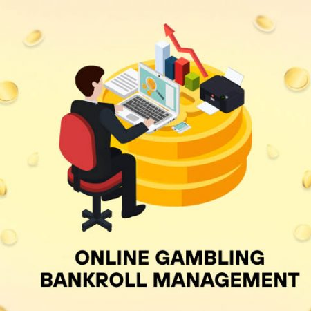 Online Gambling Bankroll Management