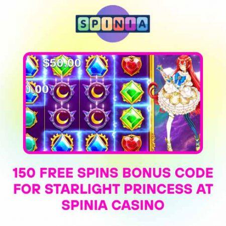 150 Free Spins Bonus Code for Starlight Princess at Spinia Casino