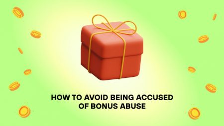 How to Avoid Being Accused of Casino Bonus Abuse
