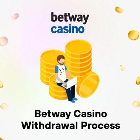 Betway Casino Withdrawal Process