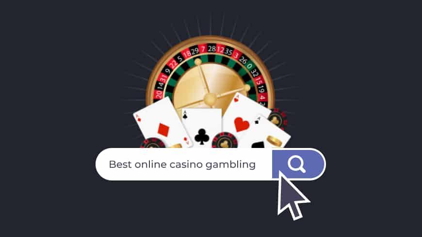 Best online casino gambling