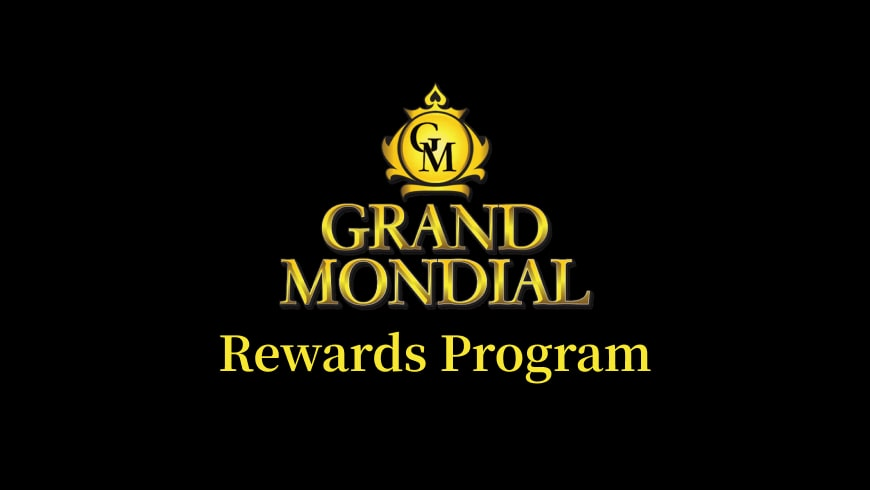 Grand Mondial Casino Rewards Program