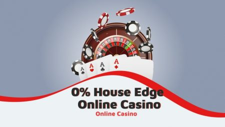 0% House Edge Online Casino: Real or Fake?