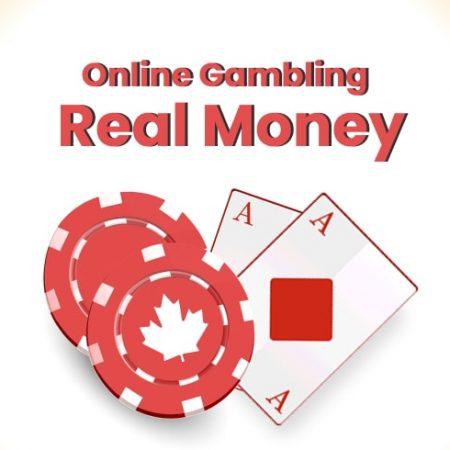 Online Gambling Real Money in Canada