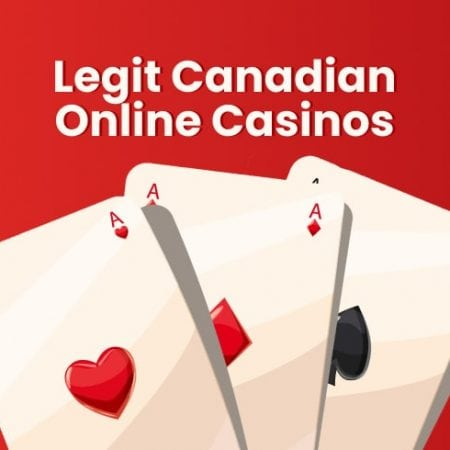 Legit Canadian Online Casinos