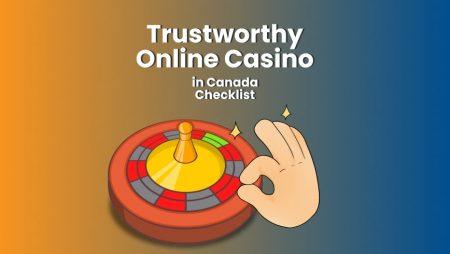 Trustworthy Online Casino in Canada Checklist
