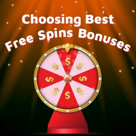 Choosing Best Free Spins Bonuses at Online Casinos
