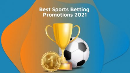 Best Sports Betting Promotions 2021