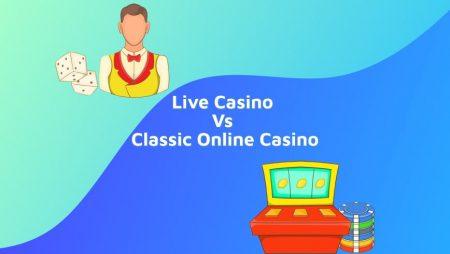 Live Casino vs Classic Online Casino: Which Is Better?
