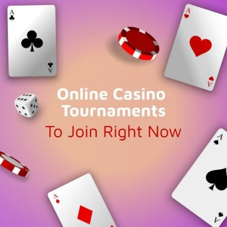 Online Casino Tournaments to Join Right Now