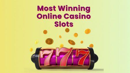 Most Winning Online Casino Slots