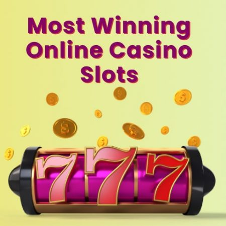 Most Winning Online Casino Slots