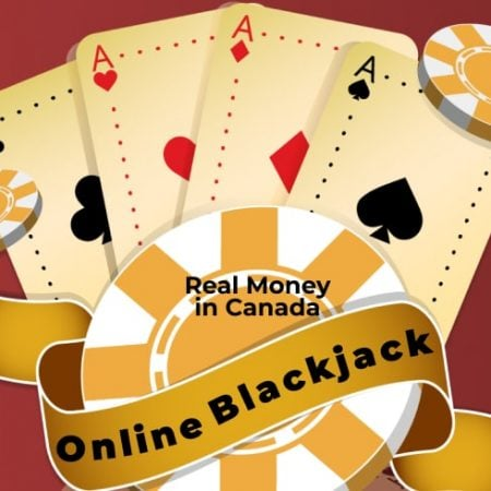 Online Blackjack For Real Money in Canada