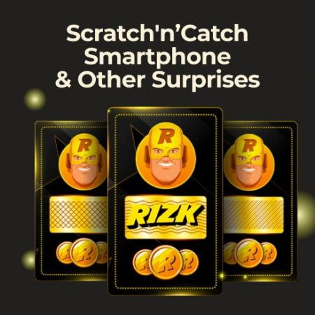 Scratch'n'Catch Smartphone & Other Surprises From Rizk