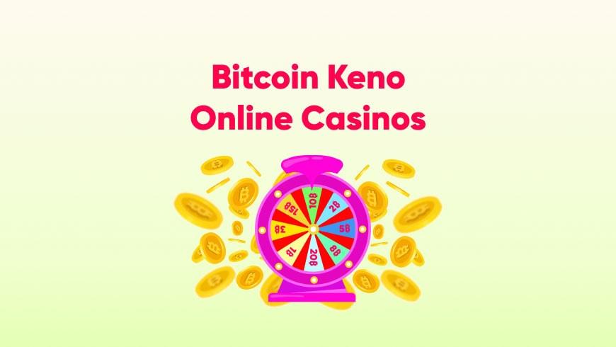 Bitcoin Keno Game at Online Casinos