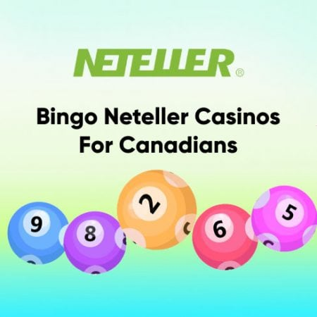 Bingo Neteller Casinos For Canadians