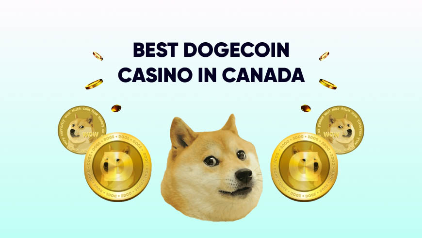 Best Dogecoin Casino in Canada