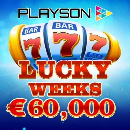 Playson Lucky Weeks: Grab Your Share of €60,000