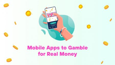 Mobile Apps to Gamble for Real Money