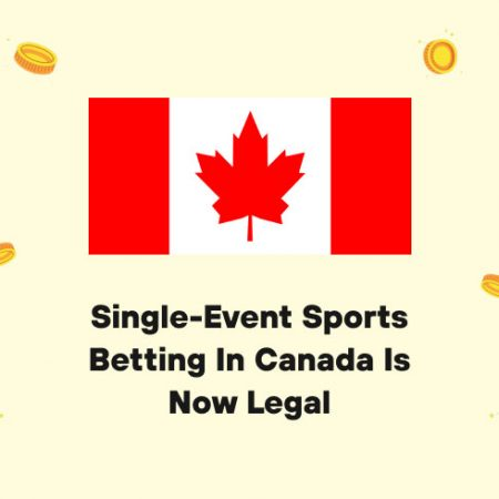 Single-Event Sports Betting in Canada is Now Legal