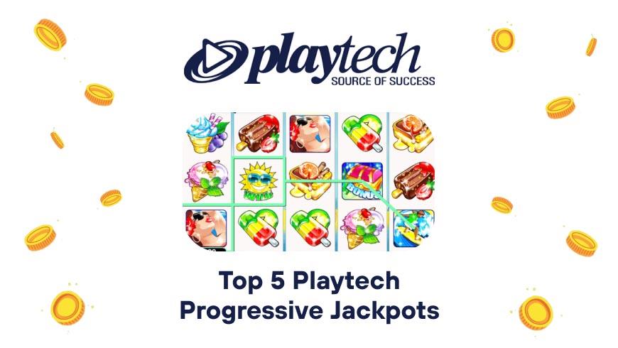 Top 5 Playtech Progressive Jackpots