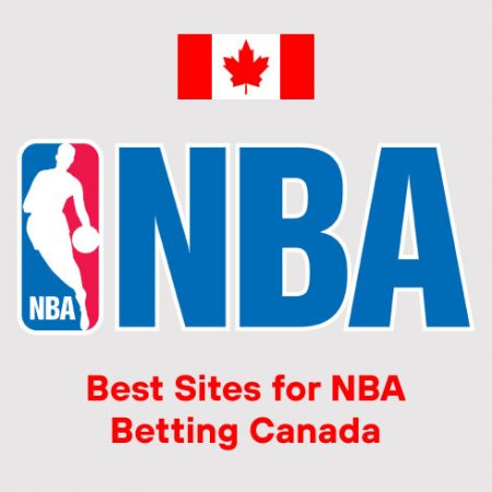 Best Sites for NBA Betting Canada