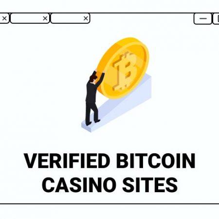 Verified Bitcoin Casino Sites