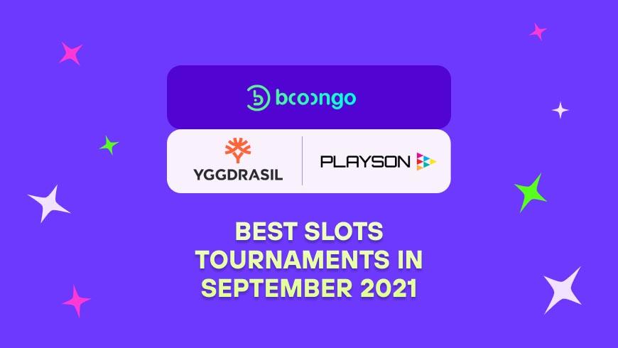 Best Slots Tournaments in September 2021