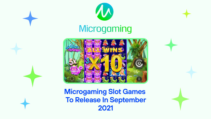 Microgaming Slot Games to Release in September 2021